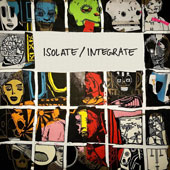 Isolate / Integrate
